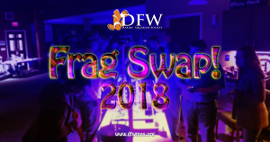 DFWMAS Frag Swap Feb. 24th @ Heritage Church Of Christ