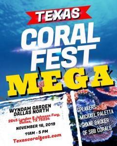 Texas Coral Fest Mega 11/16/2019 @ Wyndam Garden Dallas North