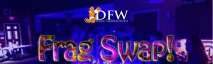 DFWMAS Frag Swap - 4.27.19 @ Heritage Church of Christ